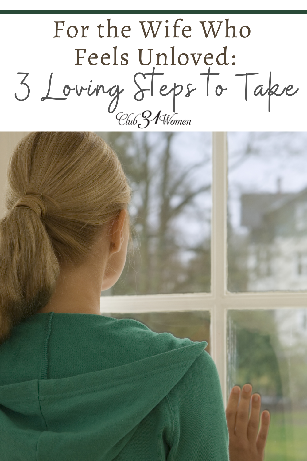 If you - or a wife you know - is struggling in marriage and feeling unloved? Here are 3 steps to take that have the potential to transform your marriage. via @Club31Women