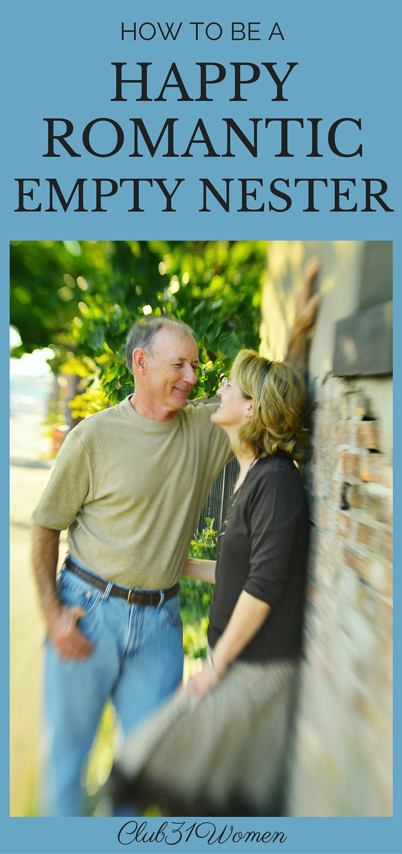 How to Be A Happy, Romantic Empty Nester