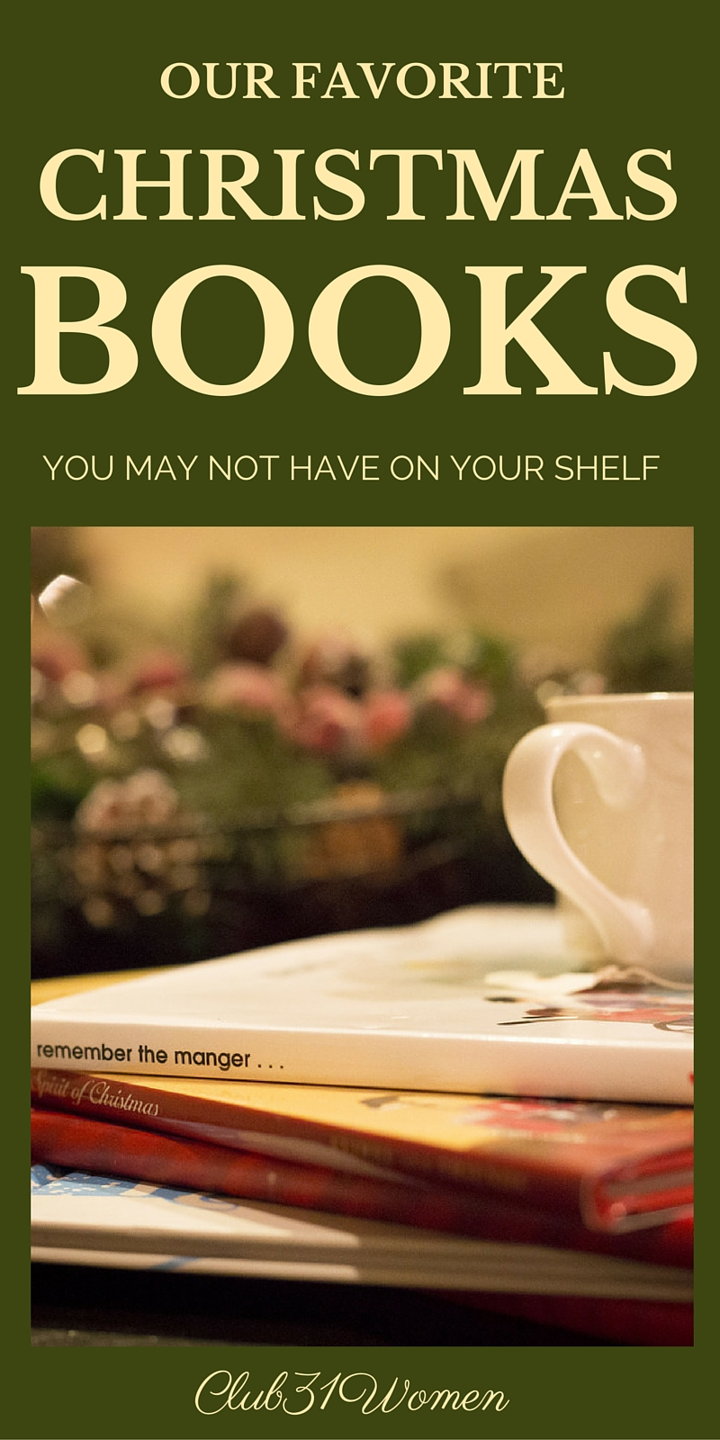 Our Favorite Christmas Books You May Not Have On Your Shelf