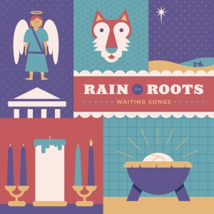 Rain for Roots Waiting Songs