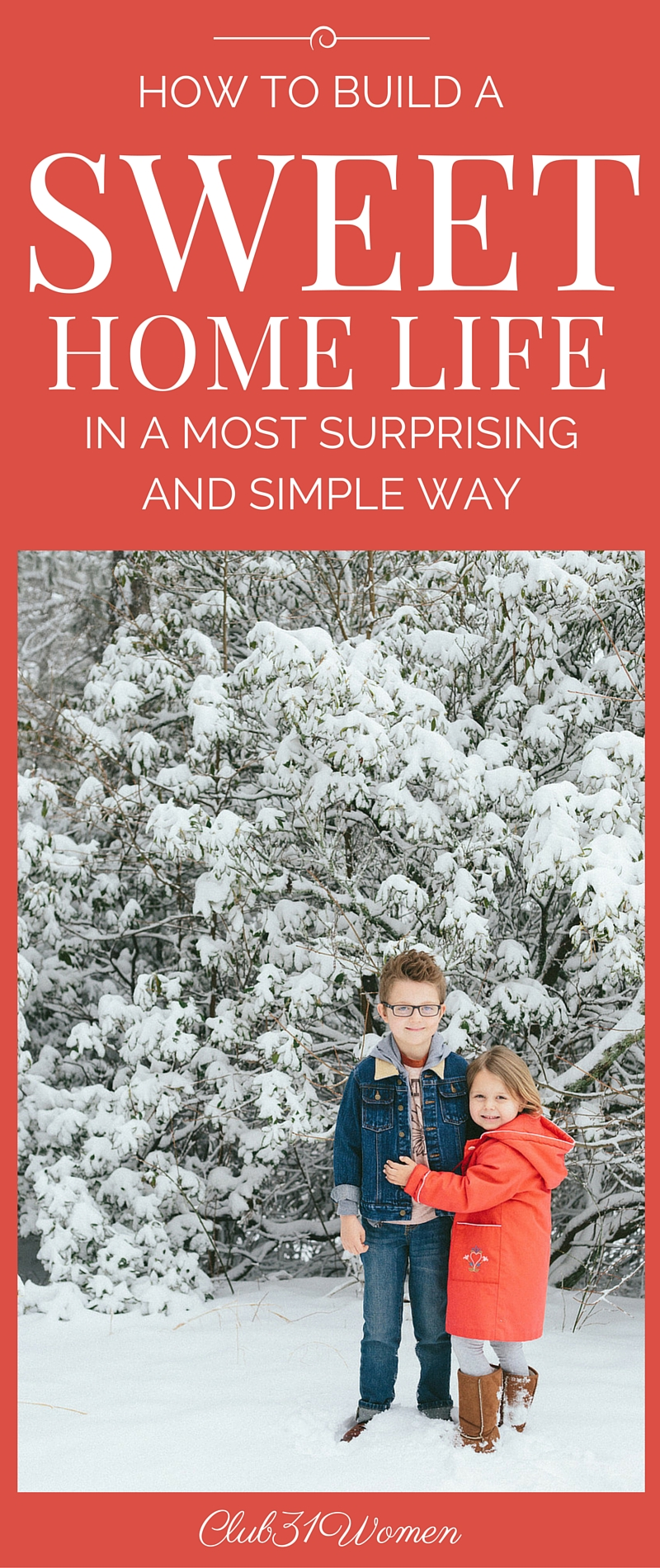 How to Build A Sweet Home Life {In A Most Surprising and Simple Way}