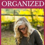 Why I'm Resolved to Be Better Organized This Year {and The Best Tool I've Found to Help}