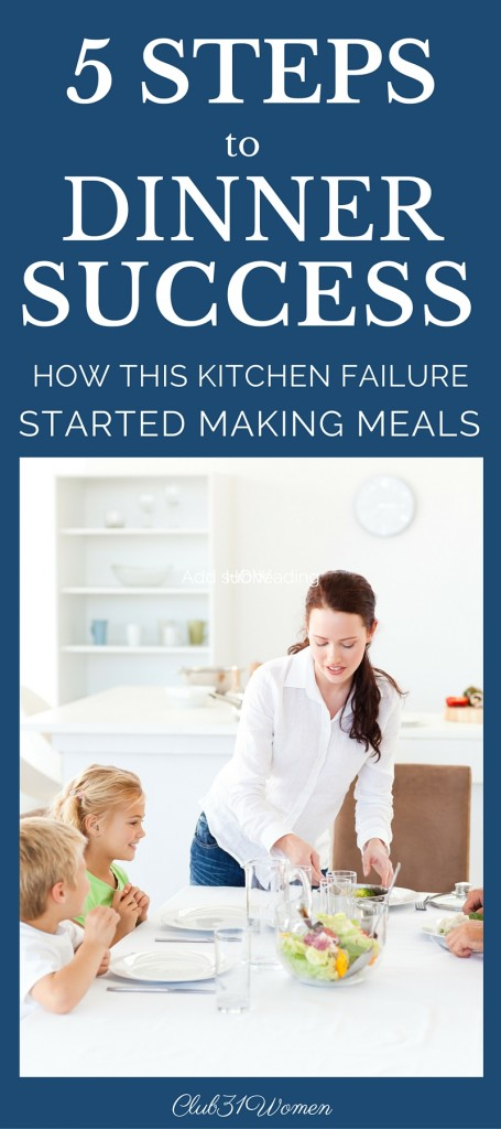 5 Steps to Dinner Success - How This Kitchen Failure Started Making Meals