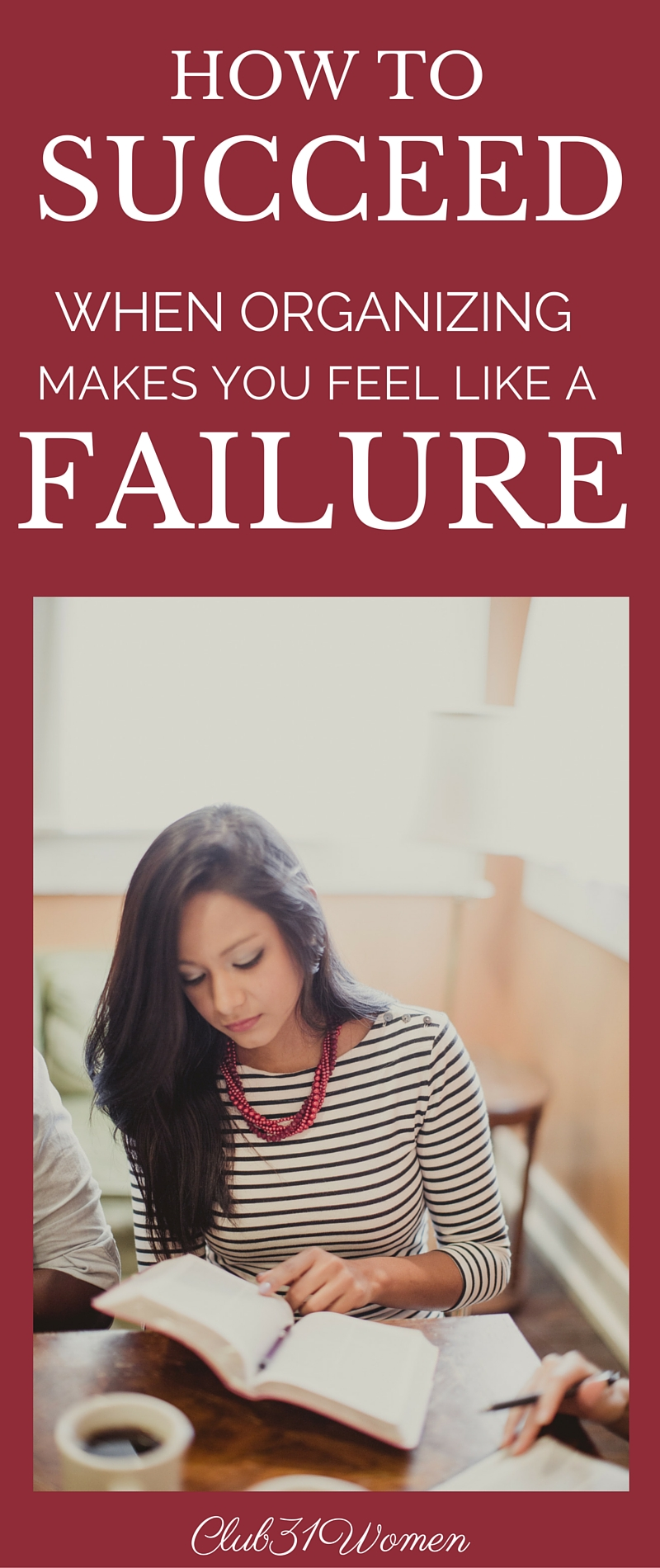 How to Succeed {When Organizing Makes You Feel Like A Failure}