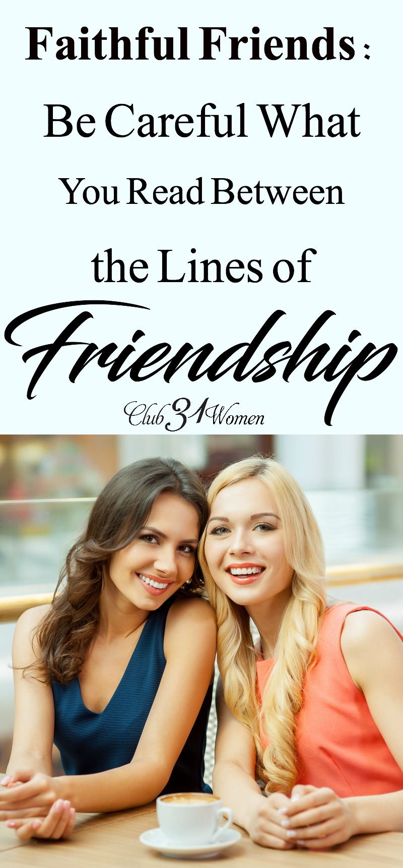 Ever struggle in your friendships? Not sure what's going on or wonder if there's something wrong? Here is wise and encouraging advice on healthy friendship! via @Club31Women
