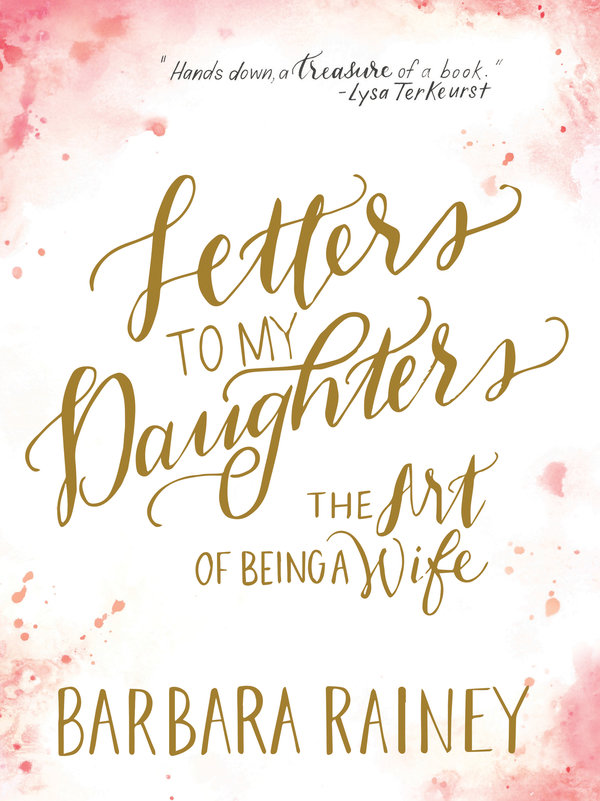 Letters to My Daughters - The Art of Being A Wife - Cover