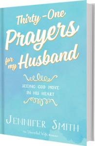 31 Prayers for My Husband by Jennifer Smith