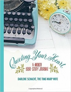 Quieting Your Heart by Darlene Schacht