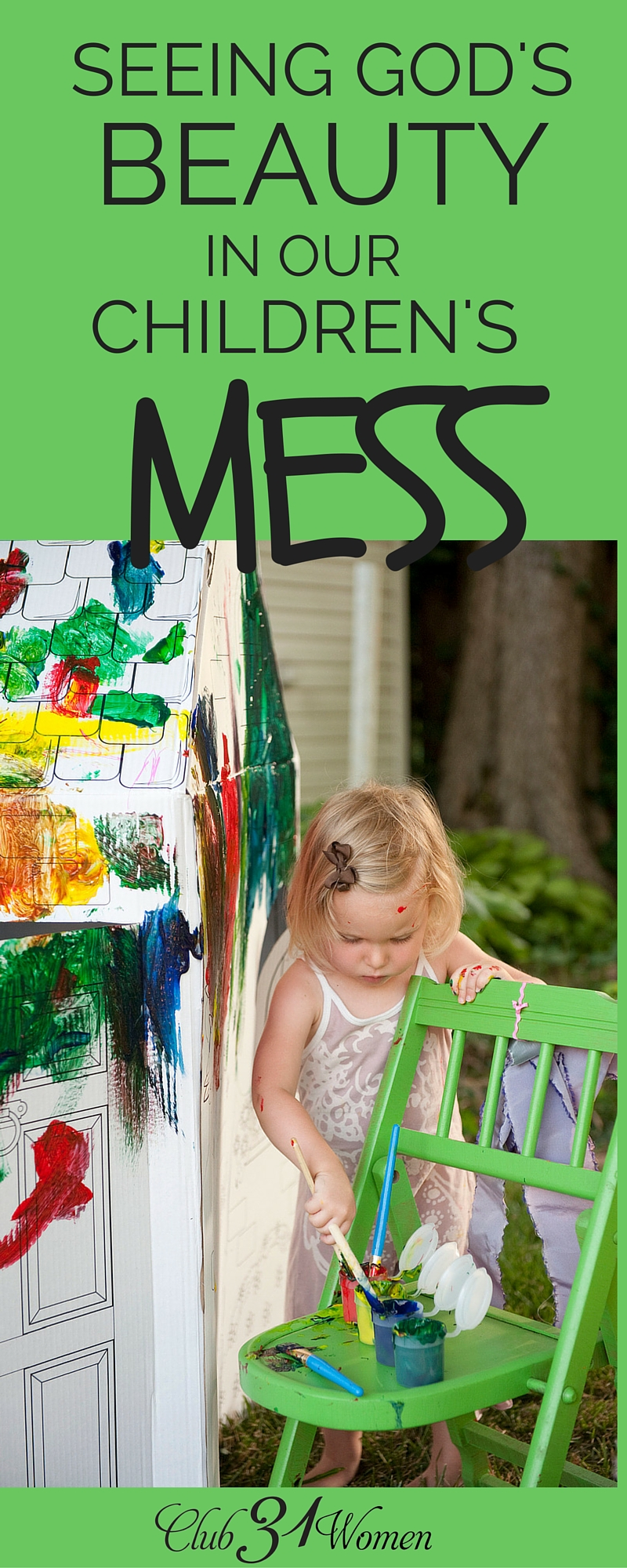 Stepping back and letting our kids create mess can be one of the hardest parts of being a parent. But here's how we can make the most of the messy moments! ~ Club31Women via @Club31Women