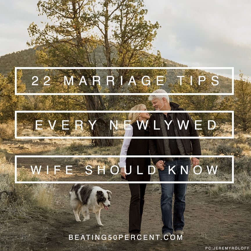 22 Marriage Tips Every Newlywed Wife Should Know