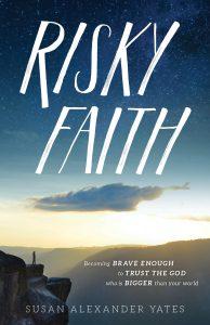Risky Faith by Susan Yates