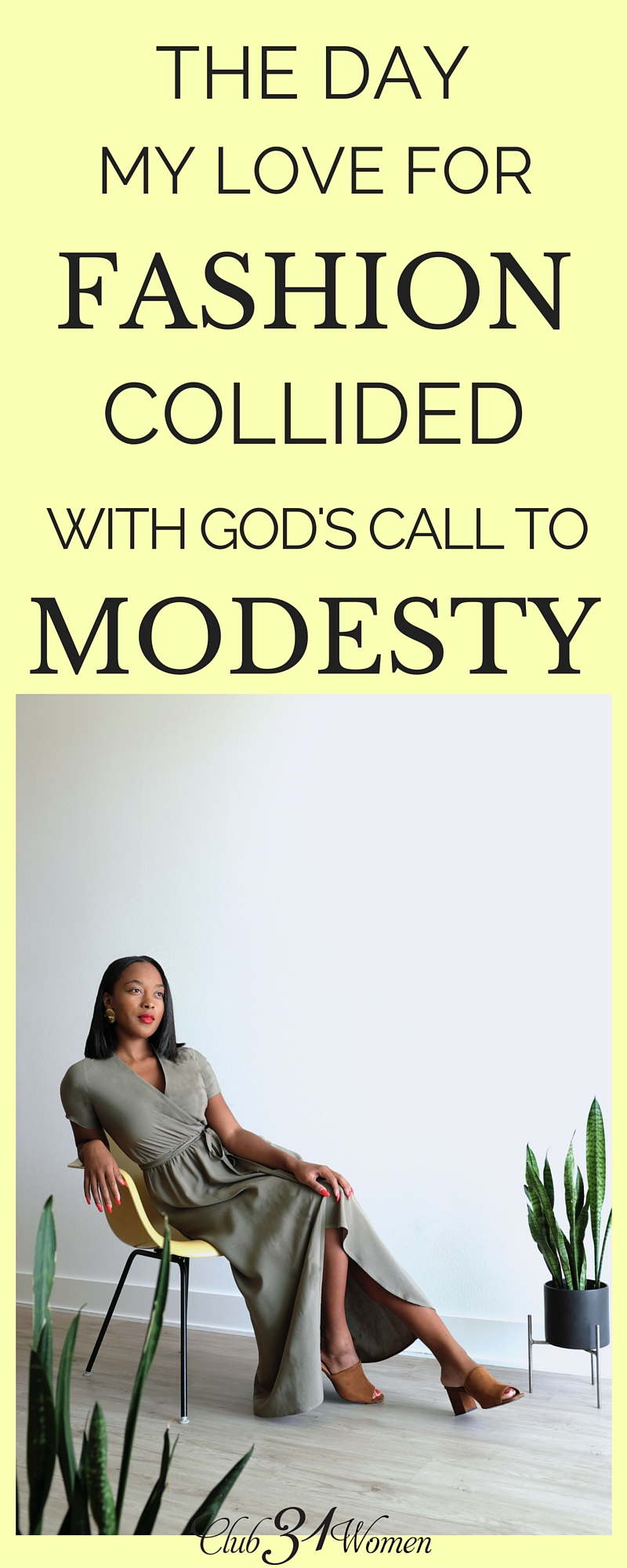 """I want to reinvent the way the world thinks about modesty. I want to inspire a new generation of women not to conform to what the world defines as """"cool"""", but to realize that there is nothing more liberating than unapologetically living to glorify God in every aspect of our lives, including our clothing. And here's why..... via @Club31Women"""