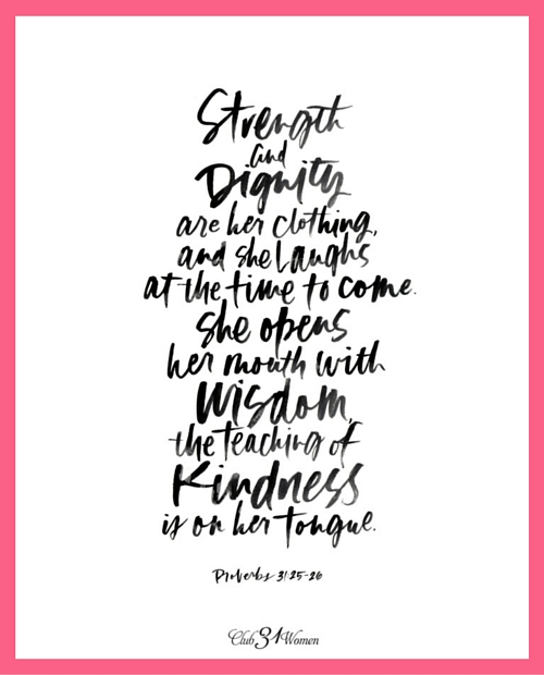A Beautiful Proverbs 31 Printable: Strength and Dignity