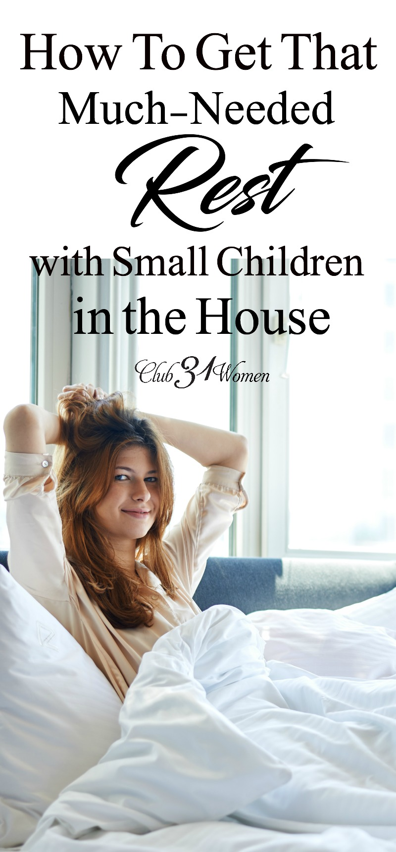 When you have small children in the house, how do you find time to rest? Learn why it's crucial to find rest as a mom and how to achieve it in the busyness! via @Club31Women