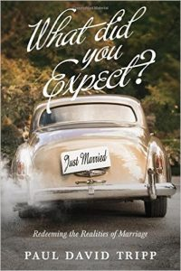 What Did You Expect by Paul David Tripp