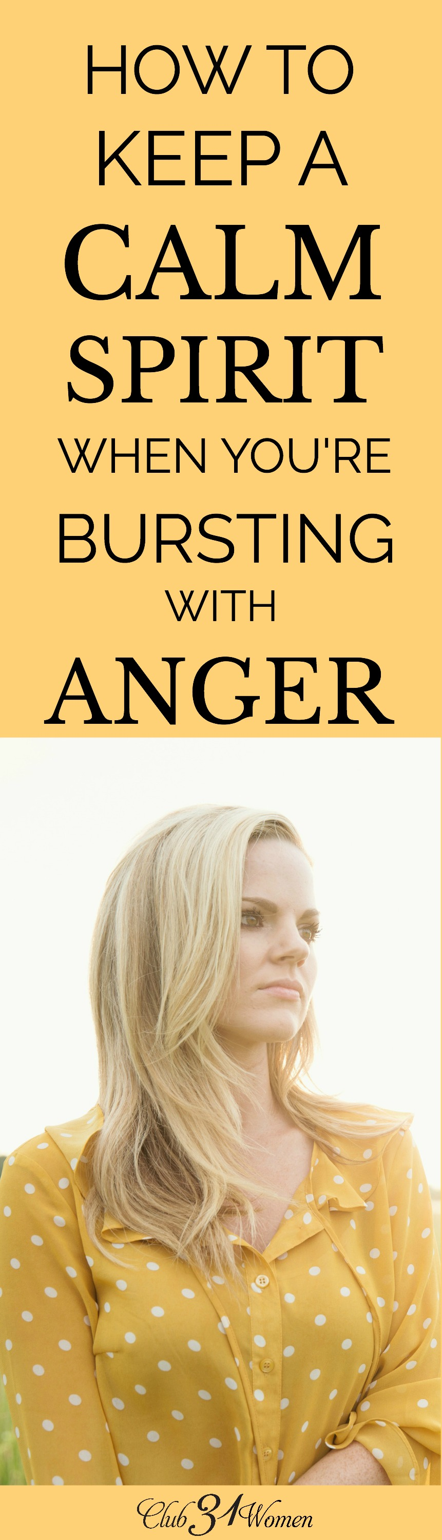 Anger isn't a sin until we allow it to overtake us. Here are some practical steps to walk through in order to handle anger with wisdom and grace. via @Club31Women