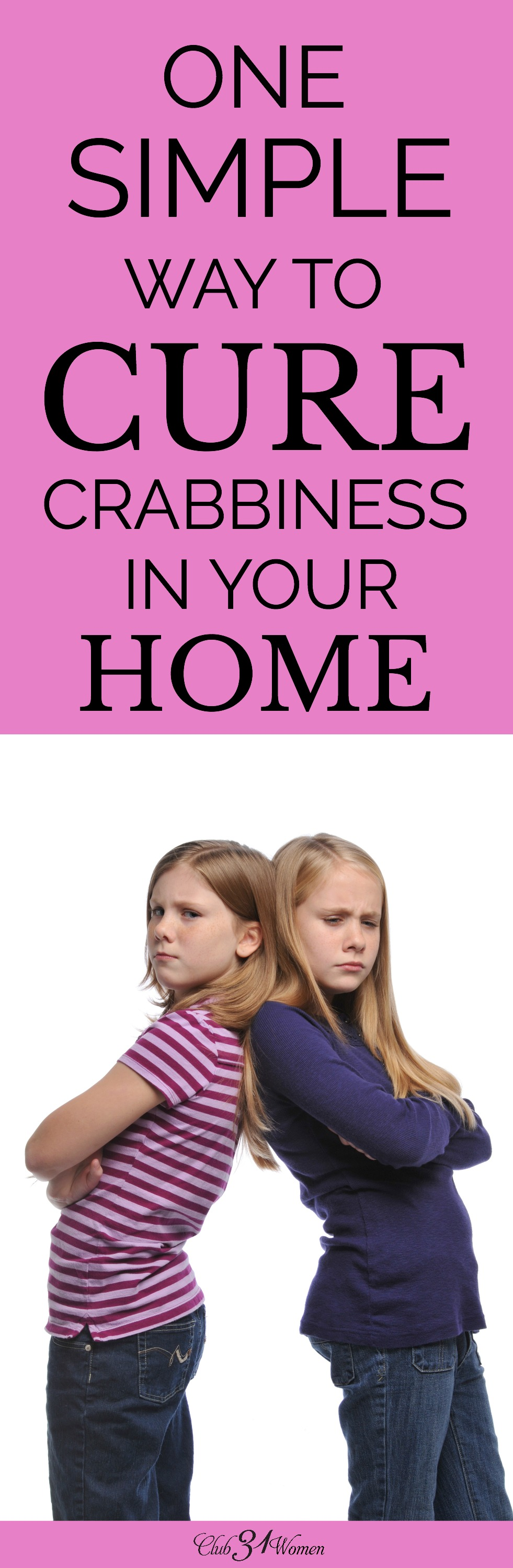 Does it seem like everyone in your household is crabby and stress is at a premium? Today's culture is full of challenges. How can we cure the crabbiness? via @Club31Women