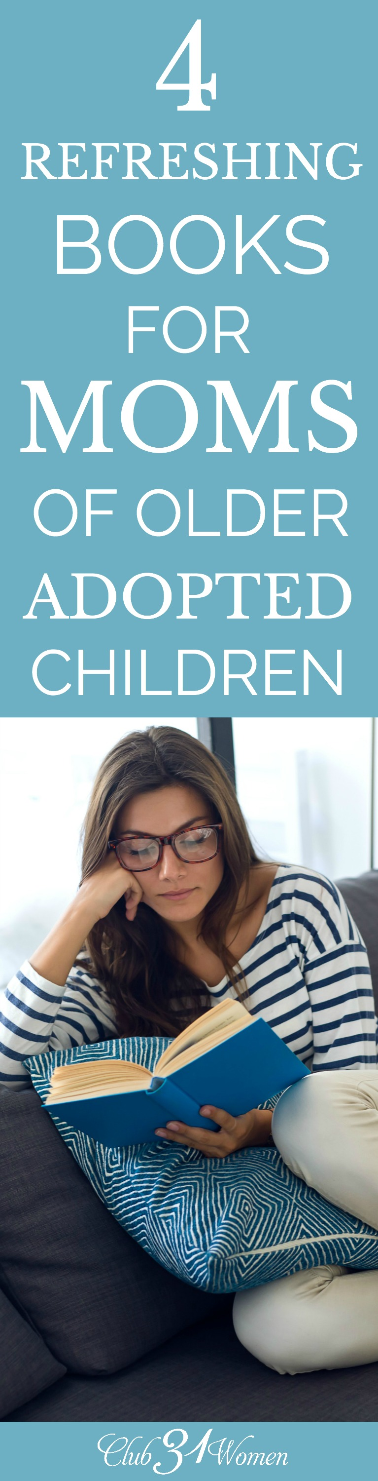 If you're the parent of older, adopted children, this list of amazing books, hand-picked just for you, may be the refreshing you need! via @Club31Women