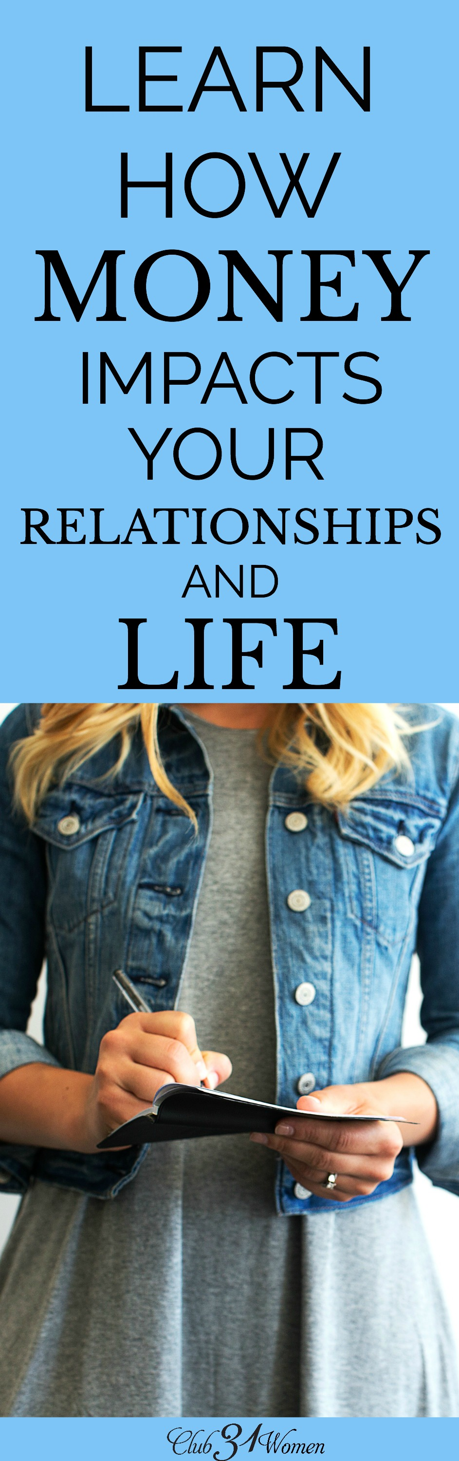 Are you looking for a fresh perspective about money? This offers powerful input on how your choices about money impact your relationships and your life. via @Club31Women