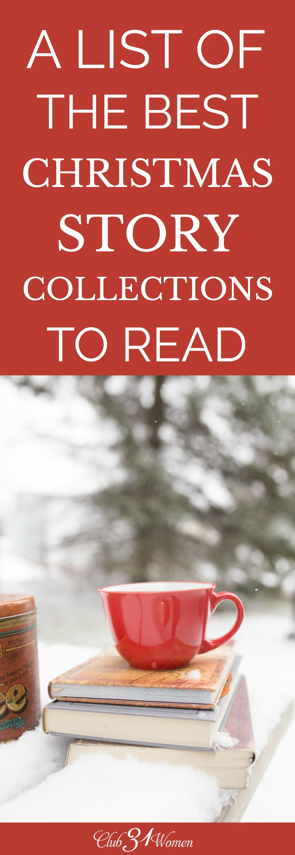 If you're looking for some good Christmas Collections to read yourself or as a family this year, this list has some family favorites! via @Club31Women