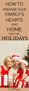 how-to-prepare-your-familys-hearts-and-home-for-the-holidays