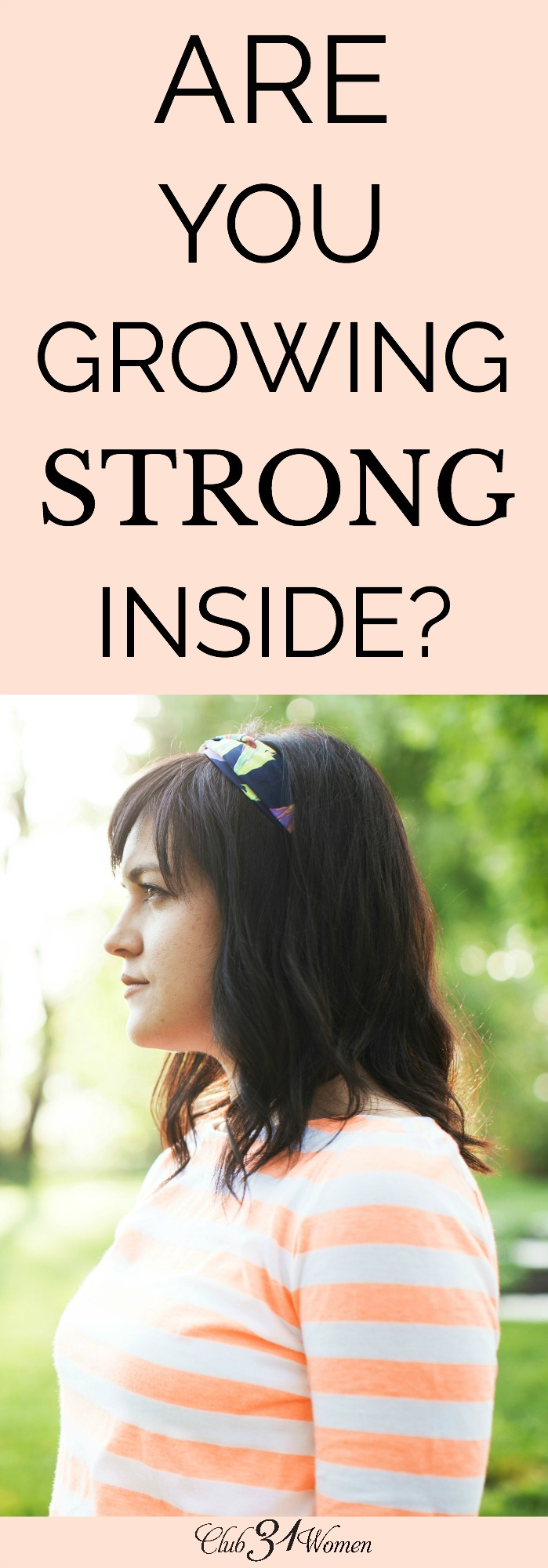 Are you growing strong spiritually? Here are a few ways to ensure you're exercising your spiritual muscles so you can become a godly woman of strength. via @Club31Women