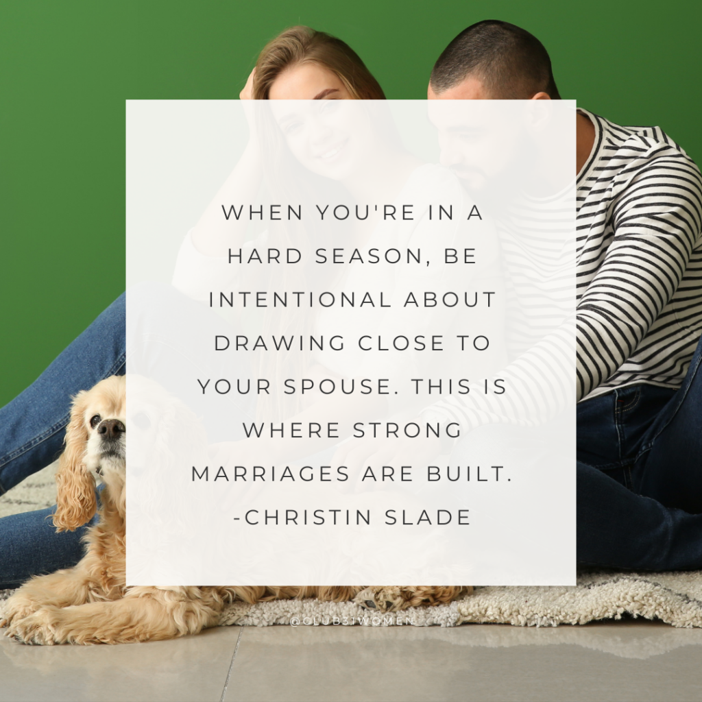 When you're in hard times, draw close.