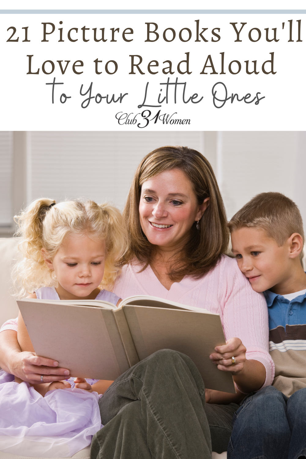 There are many picture books out there to choose from and to narrow it down, here is a great list of favorites to read aloud to your littles! via @Club31Women