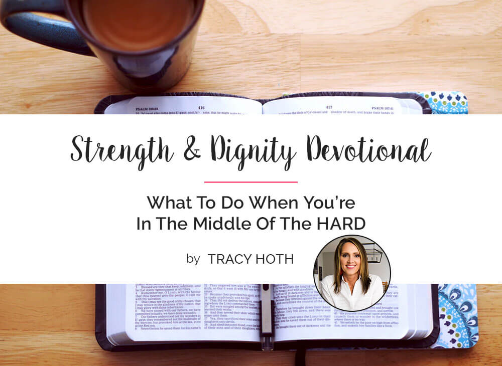 What To Do When You're In The Middle Of The HARD