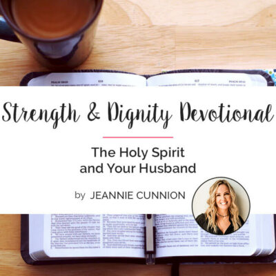 The Holy Spirit and Your Husband