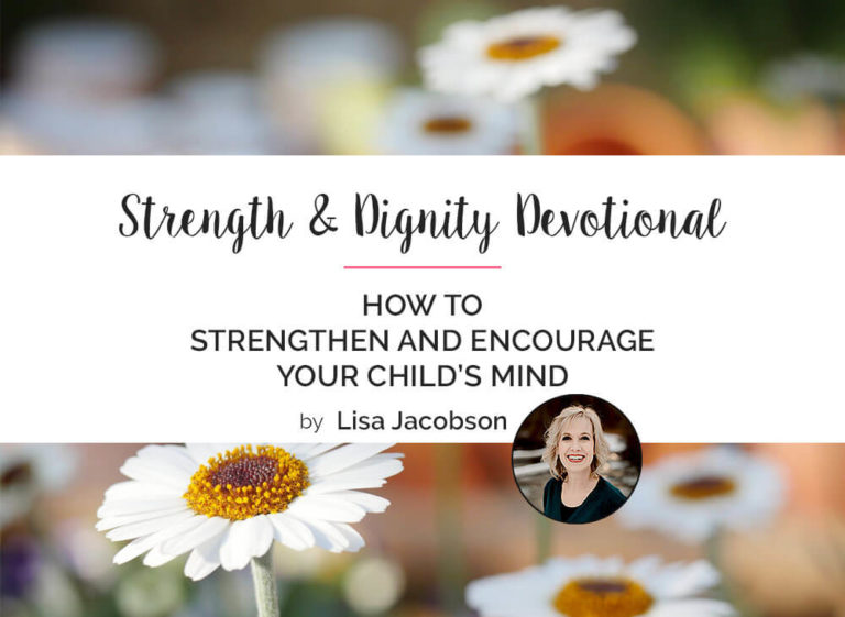 How to Strengthen and Encourage Your Child's Mind