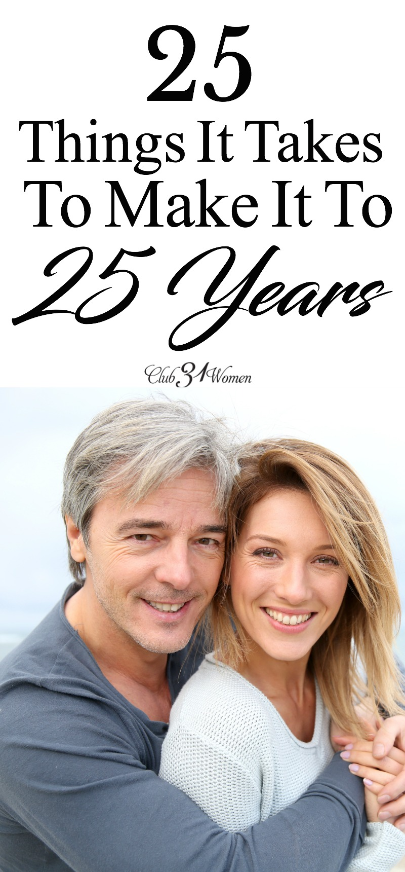 What does it take to make it to 25 years of marriage? Is it something that happens by chance? Can you rely on the feelings of love alone? via @Club31Women