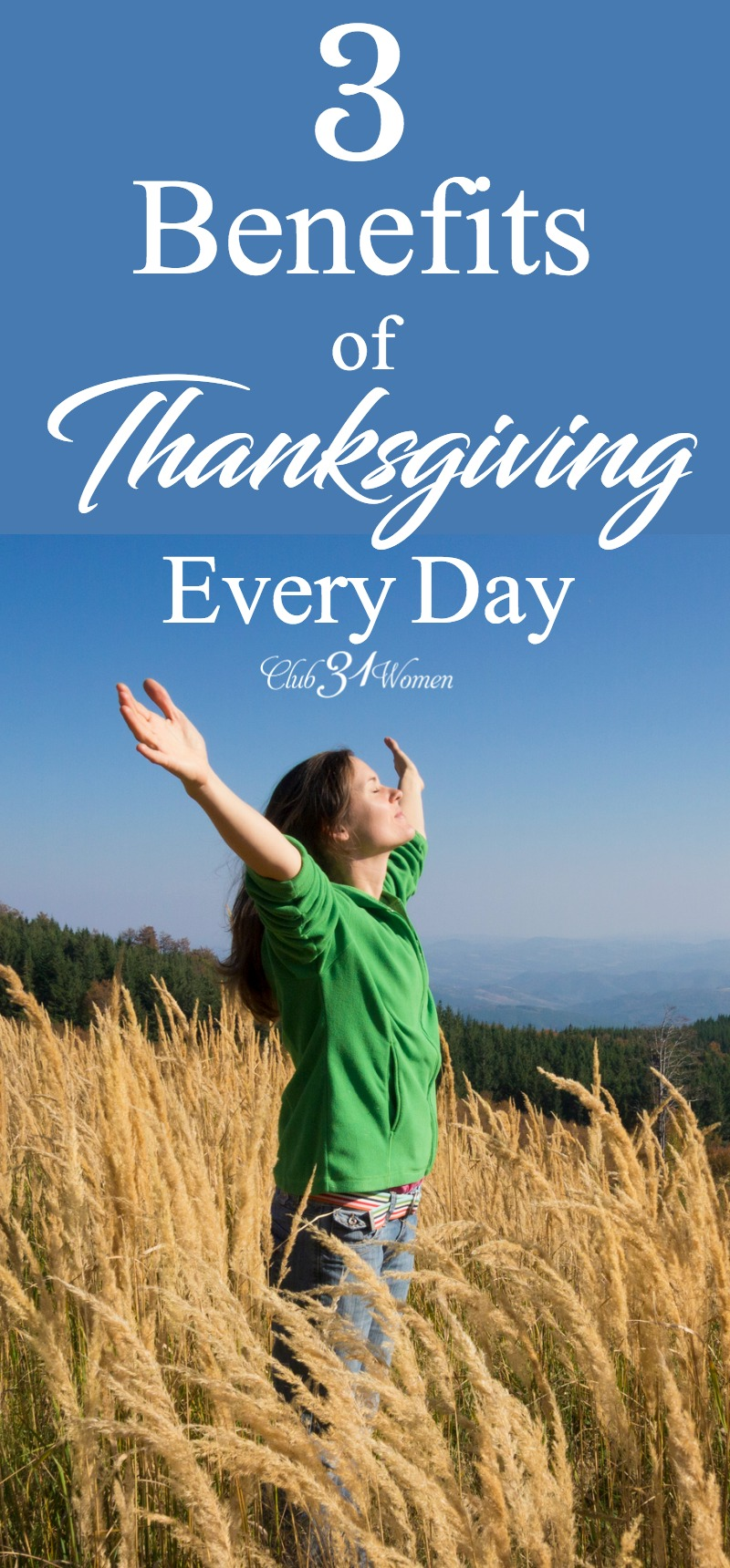 Thanksgiving shouldn't only happen one time or even one season of the year. We can have an attitude of thanksgiving every day. via @Club31Women