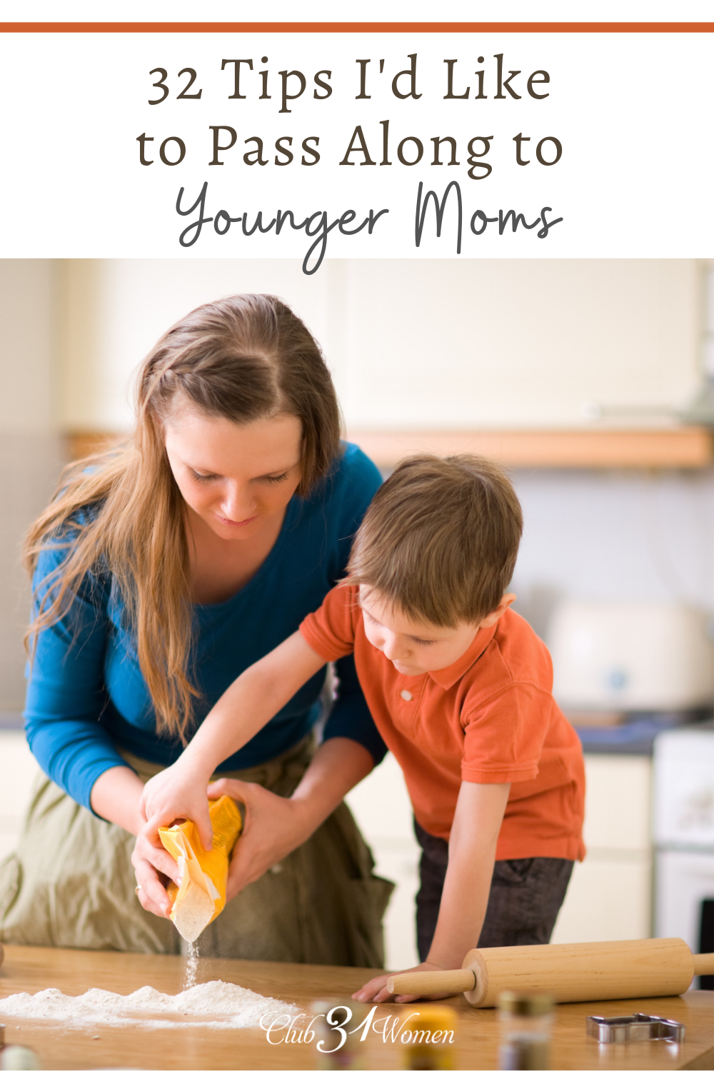 What advice would I offer a mom with little children? After two decades of parenting, here are 32 of the best tips I'd share with moms of young ones! via @Club31Women