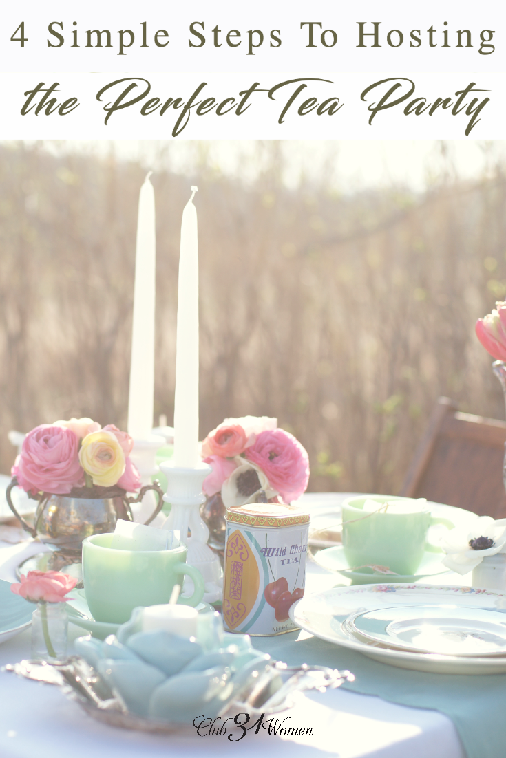 Want to throw a lovely tea party, but don't know where to begin? Here are 4 simple steps to host the most delightful tea party (recipe included)! via @Club31Women