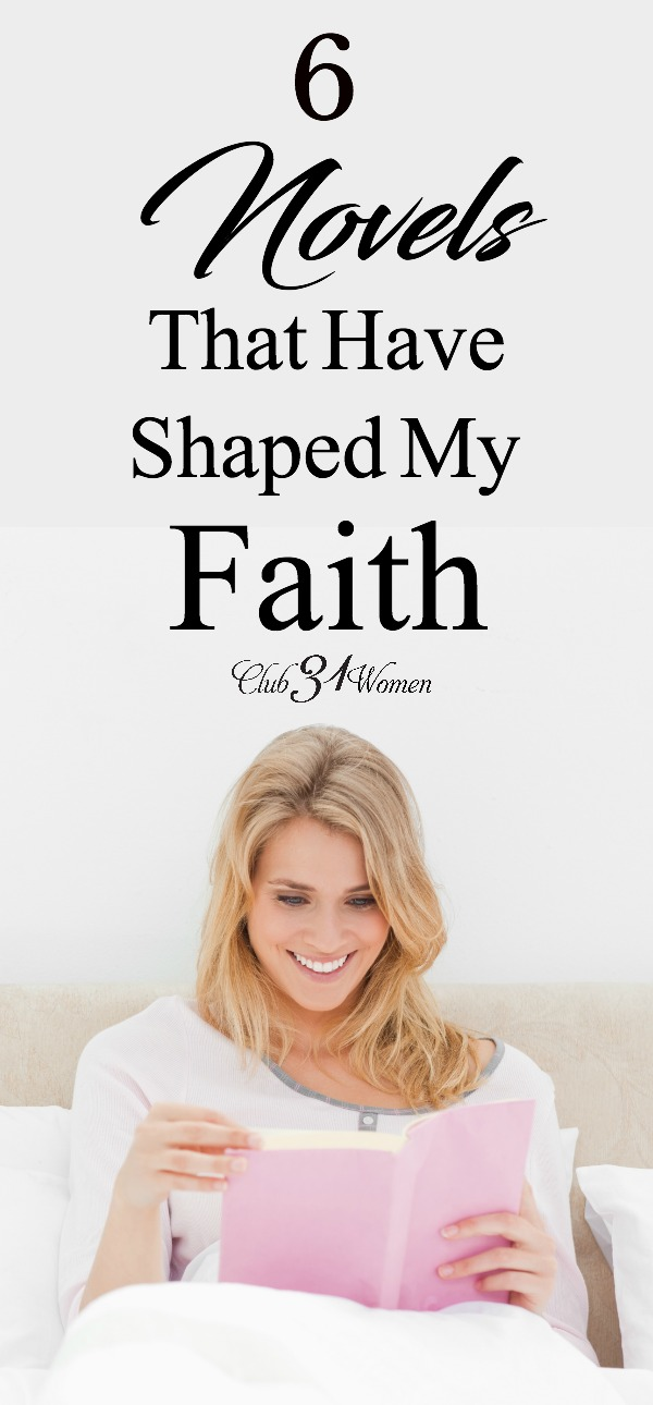 Reading novels that are inspiring and challenging can actually help grow your faith. Here is a list of six excellent titles to get you started! via @Club31Women