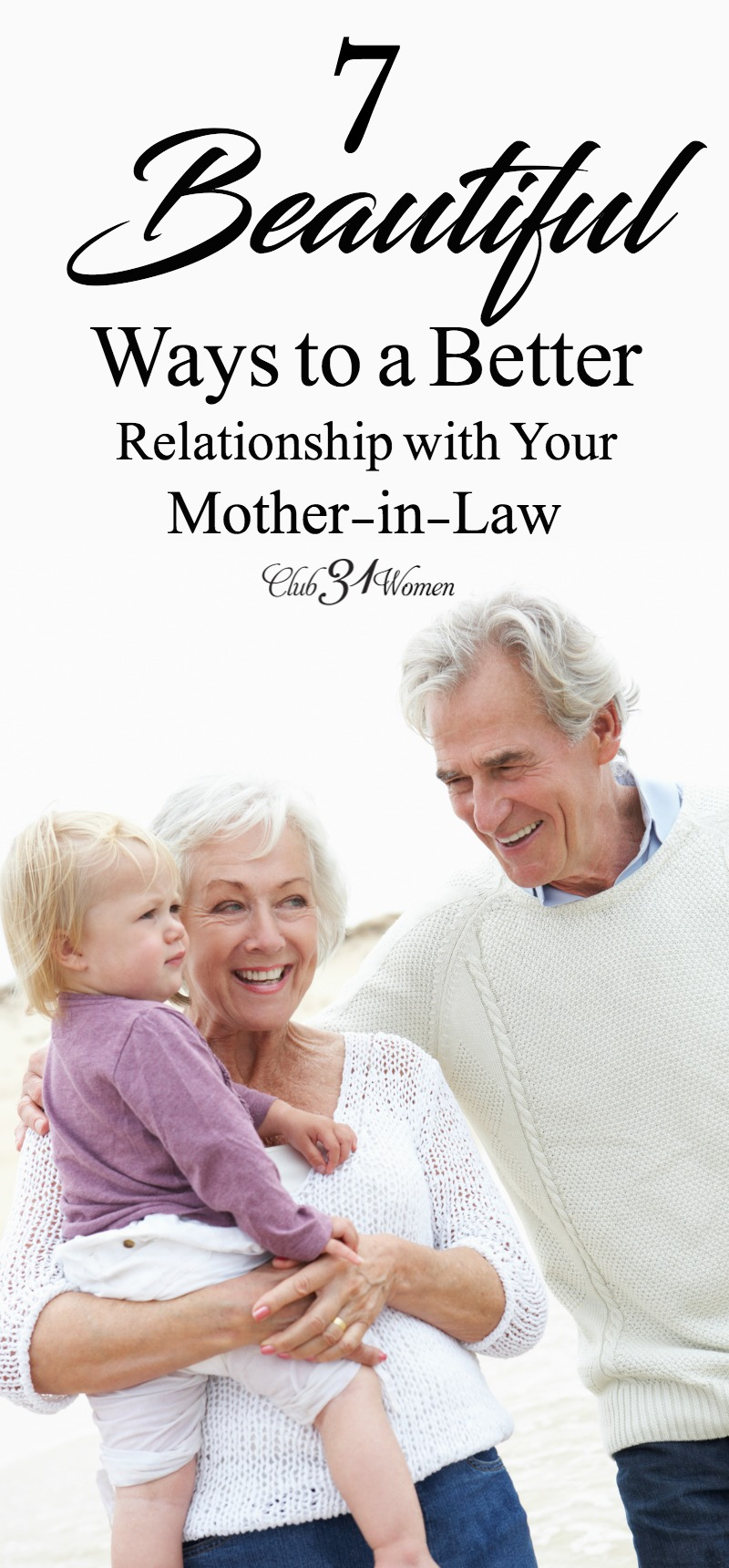 Do you find your mother-in-law a challenge? Here are 7 keys to get along with and grow in your relationship with your mother-in-law, even when it's tough.  via @Club31Women