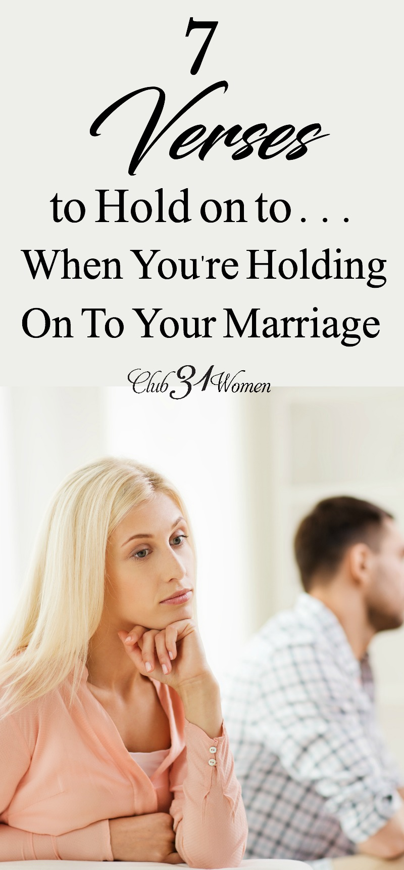 If you're struggling to hold on to your marriage? If you could use encouragement to keep on together? Here are 7 verses to inspire you. With FREE Printable!