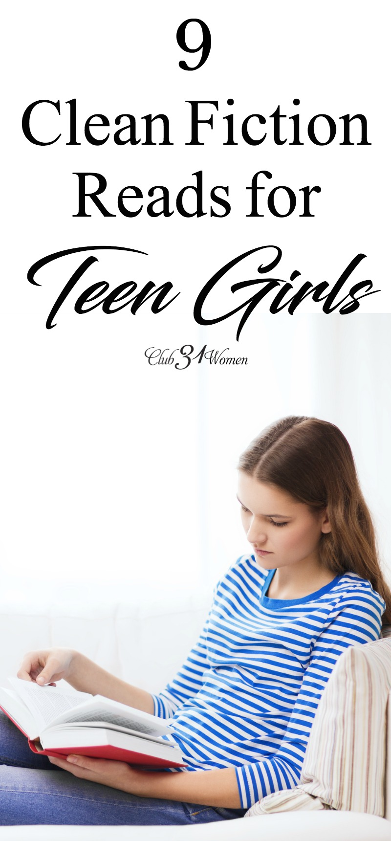 It can be difficult to find good, clean fiction reads for teen girls today. We hope this list will get you started in the right direction. via @Club31Women