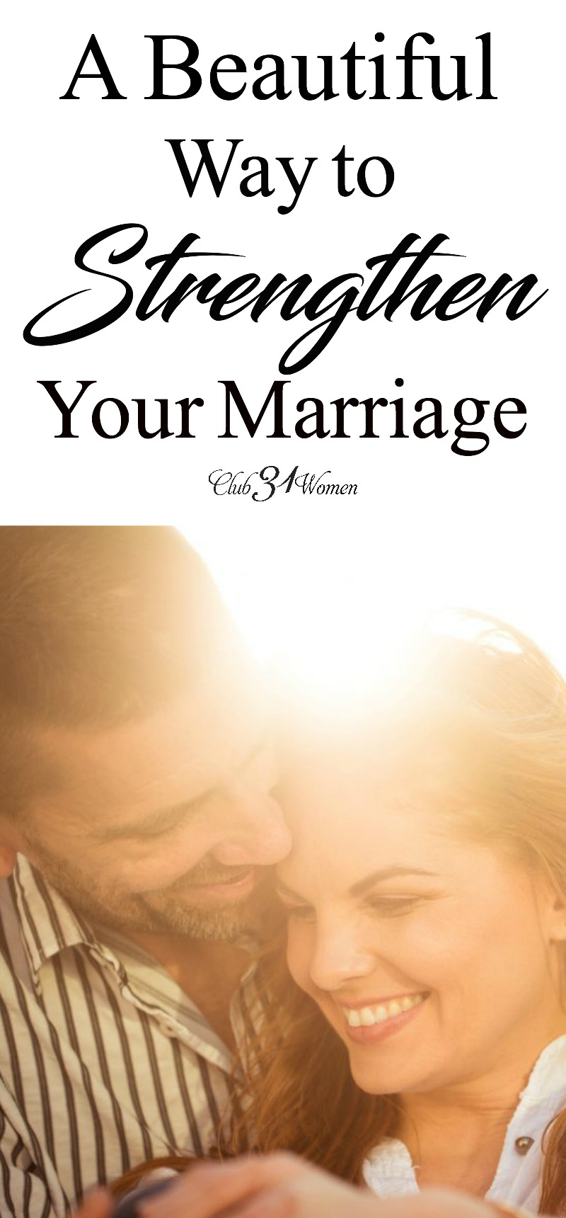 Are are you ready to strengthen your marriage? Grow closer to your husband? Here's practical, encouraging help for you both! via @Club31Women
