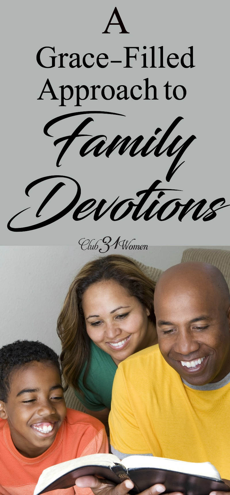 Family devotions will never be perfect. But there are definitely some things you can do to keep moving forward and stay consistent. via @Club31Women