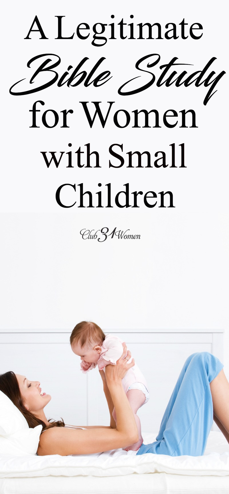 Having small children makes spending time alone with God a serious challenge. But there is a way to squeeze in a real bible study. via @Club31Women