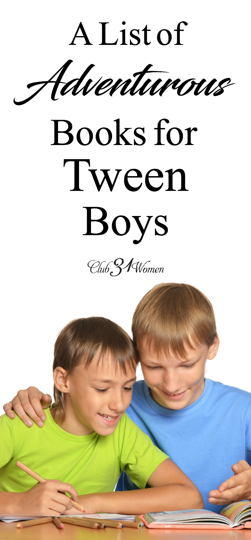 Tween boys need some adventure in their lives. What better way to sweep them away then with a great book with some excellent lessons inside?  via @Club31Women