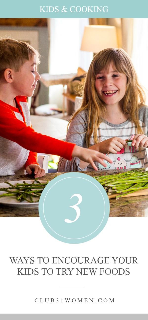 When it comes to feeding our children, it can be a real challenge! What about trying to get them to try new foods? Well, here are a few encouraging tips... via @Club31Women