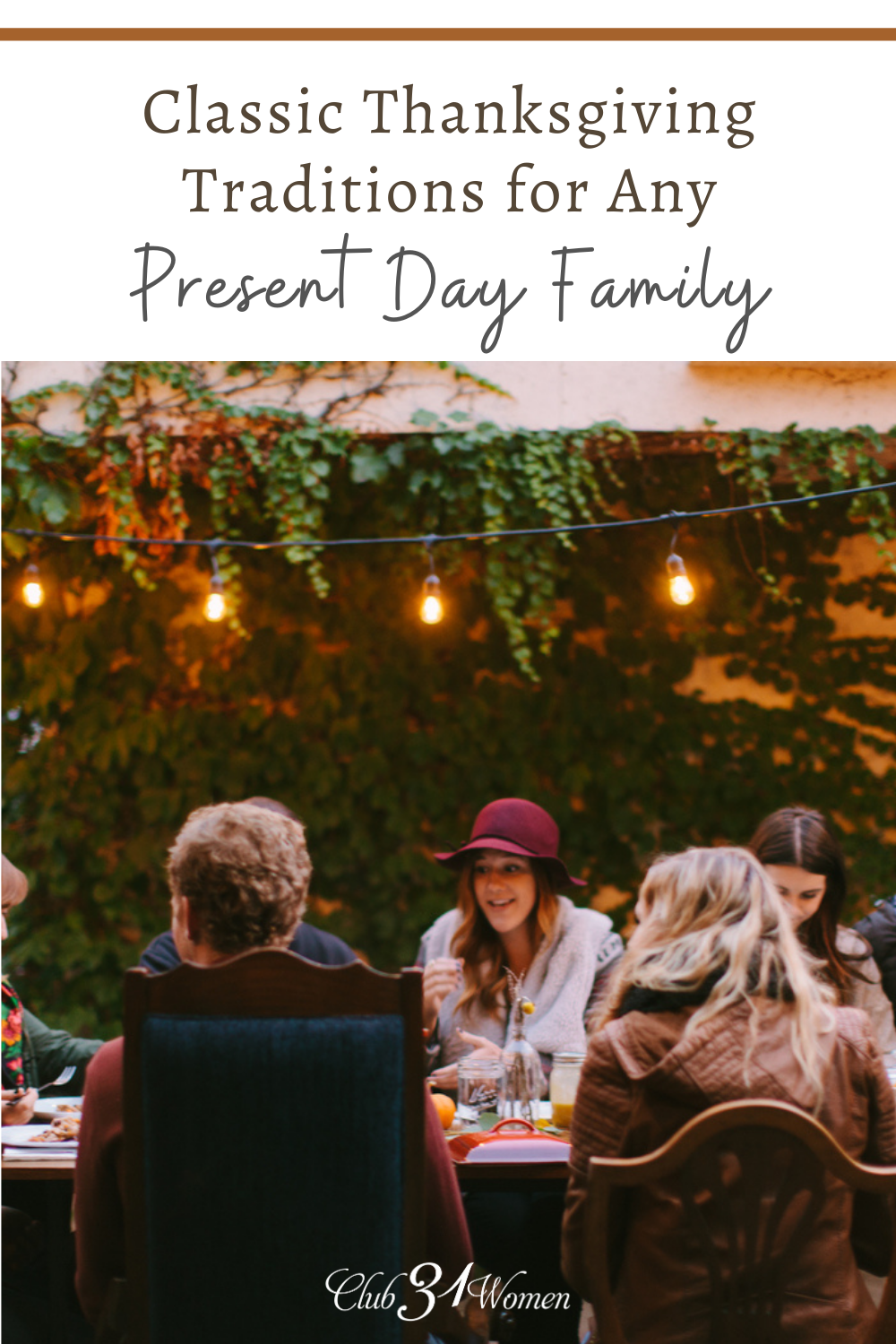 Create new memories and traditions with your family this Thanksgiving! Here's a few ideas to get you started in creating your own traditions! via @Club31Women