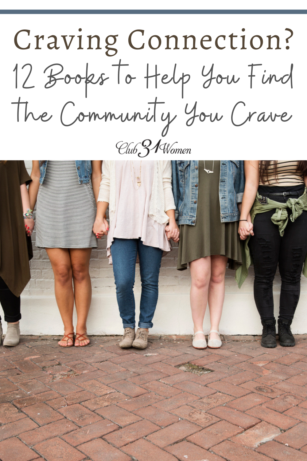 Are you craving connection and community? Here is a list of some wonderful books to help you create that community! via @Club31Women