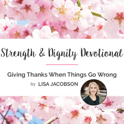 Giving Thanks When Things Go Wrong