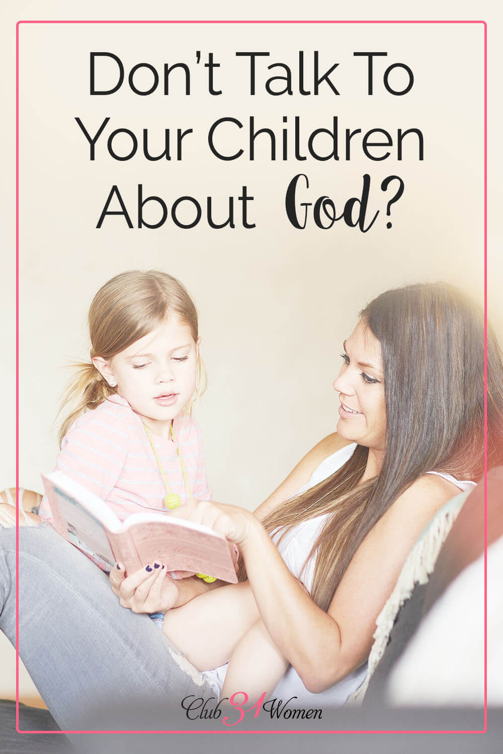 If you feel your kids are tuning you out or they don't want to hear what you have to say, don't be discouraged. Instead, talk to God about your kids! via @Club31Women