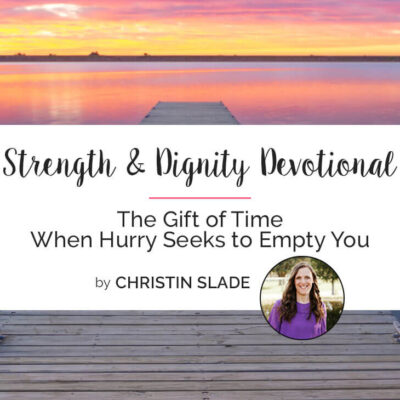 The Gift of Enough Time When Hurry Seeks to Empty You