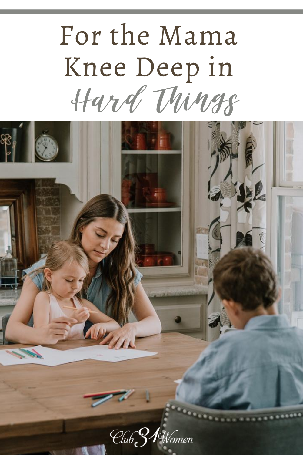 Being a brave mom was never meant to be easy. But have we traded courageous mothering for comfortable culture? Let's choose the hard things... via @Club31Women